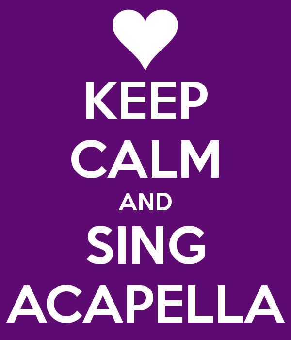 keep-calm-and-sing-acapella-4
