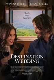 "Monday Movie: ""Destination Wedding"""