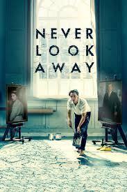 "Monday Movie: ""Never Look Away"""