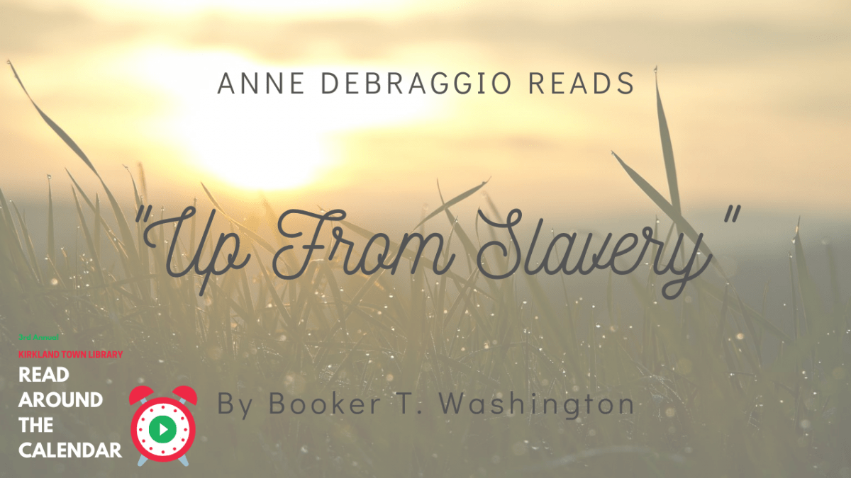 Read Around The Calendar: Up From Slavery