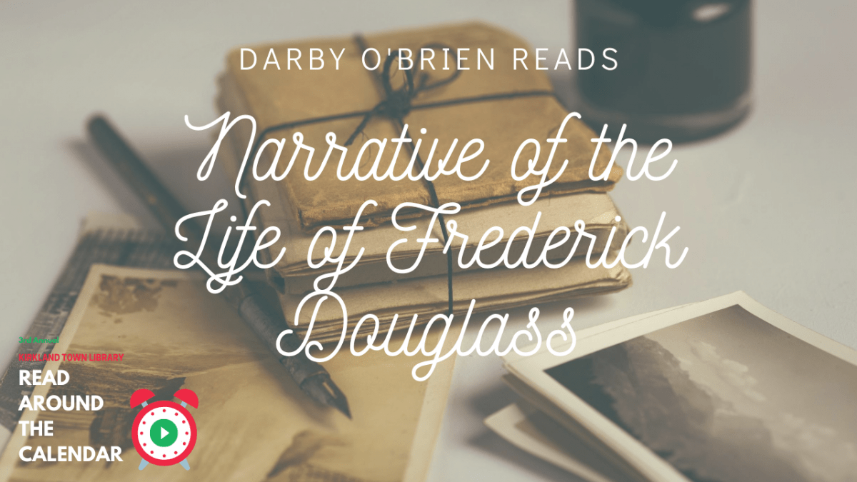 Read Around The Calendar: Narrative of the Life of Frederick Douglass