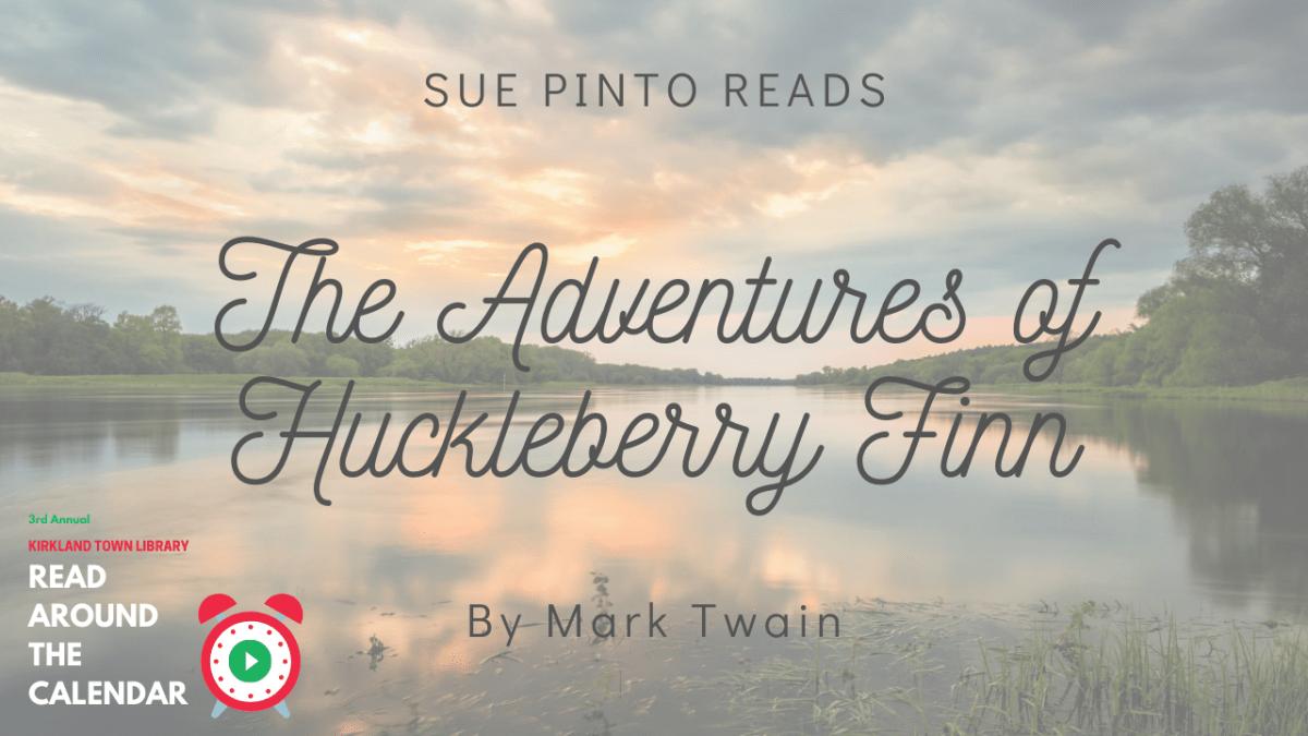 Read Around The Calendar: The Adventures of Huckleberry Finn