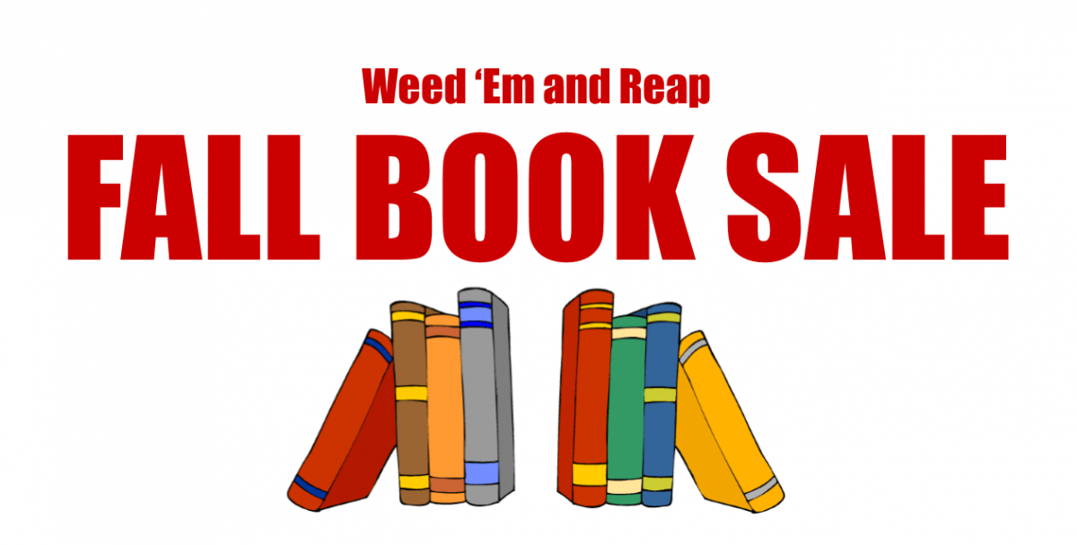 Weed 'Em and Reap Fall Book Sale