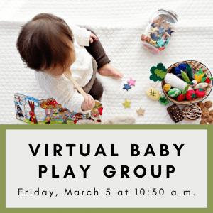 Virtual Baby Play Group