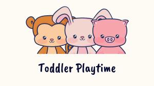 Toddler Playtime